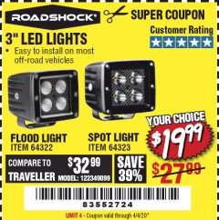 "Harbor Freight Coupon ROADSHOCK 965 LUMENS 3"" FLOOD LIGHT OR 1050 LUMENS 3"" SPOT LIGHT Lot No. 64322/64323 Expired: 4/4/20 - $19.99"
