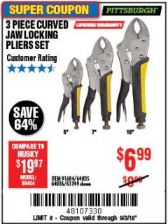 Harbor Freight Coupon 3 PIECE CURVED JAW LOCKING PLIERS SET Lot No. 91684/69341/61249/64035/64036 Expired: 9/3/18 - $6.99