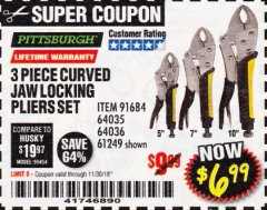 Harbor Freight Coupon 3 PIECE CURVED JAW LOCKING PLIERS SET Lot No. 91684/69341/61249/64035/64036 Expired: 11/30/18 - $6.99
