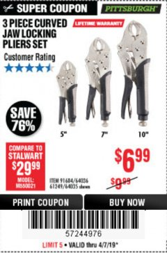 Harbor Freight Coupon 3 PIECE CURVED JAW LOCKING PLIERS SET Lot No. 91684/69341/61249/64035/64036 Expired: 4/7/19 - $6.99