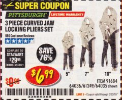 Harbor Freight Coupon 3 PIECE CURVED JAW LOCKING PLIERS SET Lot No. 91684/69341/61249/64035/64036 Expired: 6/30/19 - $6.99