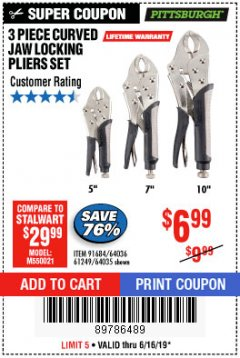 Harbor Freight Coupon 3 PIECE CURVED JAW LOCKING PLIERS SET Lot No. 91684/69341/61249/64035/64036 Expired: 6/16/19 - $6.99