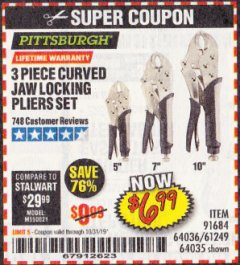 Harbor Freight Coupon 3 PIECE CURVED JAW LOCKING PLIERS SET Lot No. 91684/69341/61249/64035/64036 Expired: 10/31/19 - $6.99