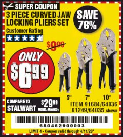 Harbor Freight Coupon 3 PIECE CURVED JAW LOCKING PLIERS SET Lot No. 91684/69341/61249/64035/64036 Expired: 6/30/20 - $6.99