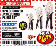 Harbor Freight Coupon 3 PIECE CURVED JAW LOCKING PLIERS SET Lot No. 91684/69341/61249/64035/64036 Expired: 3/31/20 - $6.99