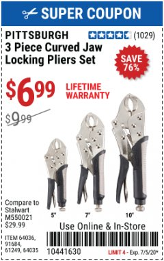 Harbor Freight Coupon 3 PIECE CURVED JAW LOCKING PLIERS SET Lot No. 91684/69341/61249/64035/64036 Expired: 7/5/20 - $6.99