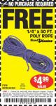 "Harbor Freight FREE Coupon 1/4"" X 50 FT. POLY ROPE Lot No. 90760/62450/62816 Expired: 4/21/15 - NPR"
