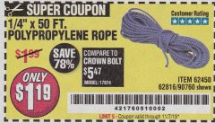 "Harbor Freight Coupon 1/4"" X 50 FT. POLY ROPE Lot No. 90760/62450/62816 Expired: 11/7/19 - $1.19"