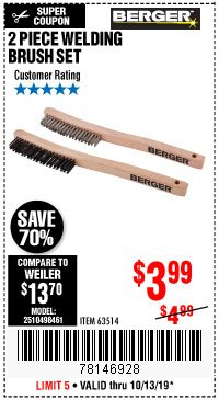 Harbor Freight Coupon 2 PIECE WELDING BRUSH SET Lot No. 63514 Expired: 10/13/19 - $3.99