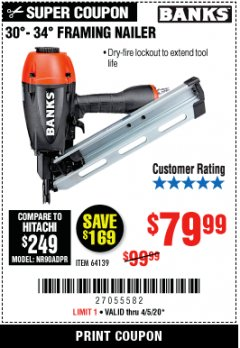 Harbor Freight Coupon BANKS 30'-34' FRAMING NAILER Lot No. 64139 Valid Thru: 4/5/20 - $79.99