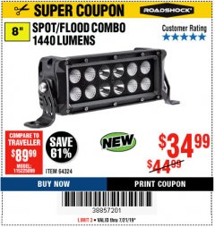 Harbor Freight Coupon ROADSHOCK 1440 LUMENS 8 IN. COMBO LIGHT BAR Lot No. 64324 Expired: 7/21/19 - $34.99