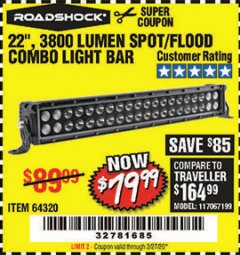 "Harbor Freight Coupon ROADSHOCK 22"" SPOT/FLOOD COMBO 3800 LUMENS Lot No. 64320 Expired: 2/27/20 - $79.99"
