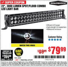 "Harbor Freight Coupon ROADSHOCK 22"" SPOT/FLOOD COMBO 3800 LUMENS Lot No. 64320 Valid Thru: 4/12/20 - $79.99"