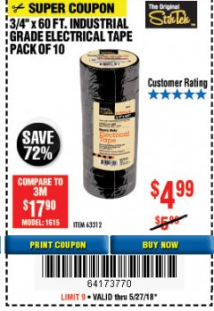"Harbor Freight Coupon 3/4"" x 60 FT. INDUSTRIAL GRADE ELECTRICAL TAPE - 10 ROLLS Lot No. 6047/69587/61983/61984 Expired: 5/27/18 - $4.99"