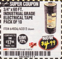 "Harbor Freight Coupon 3/4"" x 60 FT. INDUSTRIAL GRADE ELECTRICAL TAPE - 10 ROLLS Lot No. 6047/69587/61983/61984 Expired: 11/30/18 - $4.99"