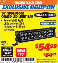 "Harbor Freight ITC Coupon ROADSHOCK 14"" SPOT/FLOOD COMBO 3000 LUMENS Lot No. 64321 Expired: 3/31/20 - $54.99"