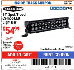 "Harbor Freight ITC Coupon ROADSHOCK 14"" SPOT/FLOOD COMBO 3000 LUMENS Lot No. 64321 Expired: 6/30/20 - $54.99"