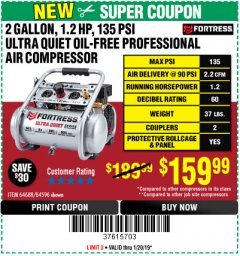 Harbor Freight Coupon FORTRESS 2 GALLON, 1.2 HP, 135 PSI ULTRA-QUIET, OIL-FREE PROFESSIONAL AIR COMPRESSOR Lot No. 64688/64596 Expired: 1/20/19 - $159.99