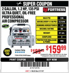 Harbor Freight Coupon FORTRESS 2 GALLON, 1.2 HP, 135 PSI ULTRA-QUIET, OIL-FREE PROFESSIONAL AIR COMPRESSOR Lot No. 64688/64596 Expired: 2/17/19 - $159.99