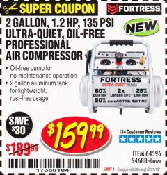 Harbor Freight Coupon FORTRESS 2 GALLON, 1.2 HP, 135 PSI ULTRA-QUIET, OIL-FREE PROFESSIONAL AIR COMPRESSOR Lot No. 64688/64596 Expired: 7/31/19 - $159.99