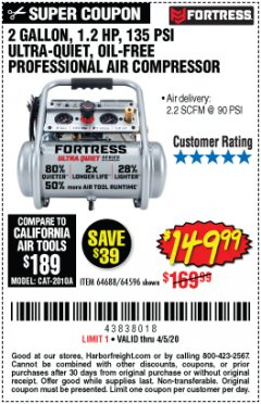 Harbor Freight Coupon FORTRESS 2 GALLON, 1.2 HP, 135 PSI ULTRA-QUIET, OIL-FREE PROFESSIONAL AIR COMPRESSOR Lot No. 64688/64596 Expired: 6/30/20 - $149.99