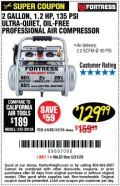 Harbor Freight Coupon FORTRESS 2 GALLON, 1.2 HP, 135 PSI ULTRA-QUIET, OIL-FREE PROFESSIONAL AIR COMPRESSOR Lot No. 64688/64596 Expired: 6/30/20 - $129.99