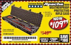 "Harbor Freight Coupon APACHE 9800 WEATHERPROOF 13-1/2"" X 50-1/2"" CASE - LONG Lot No. 64520 Expired: 12/14/19 - $109.99"