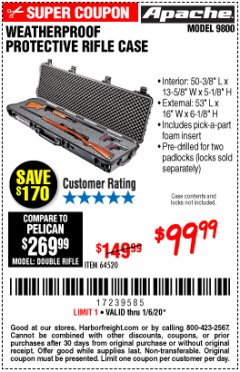 "Harbor Freight Coupon APACHE 9800 WEATHERPROOF 13-1/2"" X 50-1/2"" CASE - LONG Lot No. 64520 Expired: 1/6/20 - $99.99"
