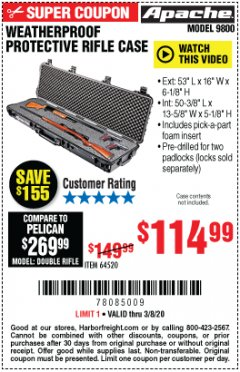 "Harbor Freight Coupon APACHE 9800 WEATHERPROOF 13-1/2"" X 50-1/2"" CASE - LONG Lot No. 64520 Expired: 3/8/20 - $114.99"