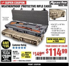 "Harbor Freight Coupon APACHE 9800 WEATHERPROOF 13-1/2"" X 50-1/2"" CASE - LONG Lot No. 64520 Expired: 3/29/20 - $114.99"