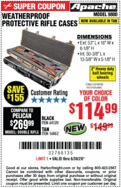 "Harbor Freight Coupon APACHE 9800 WEATHERPROOF 13-1/2"" X 50-1/2"" CASE - LONG Lot No. 64520 Expired: 6/30/20 - $114.99"