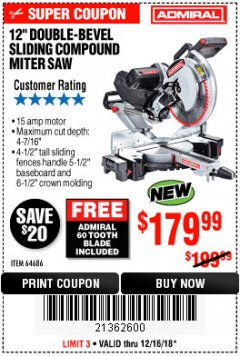 "Harbor Freight Coupon ADMIRAL 12"" DUAL-BEVEL SLIDING COMPOUND MITER SAW Lot No. 64686 Expired: 12/16/18 - $179.99"