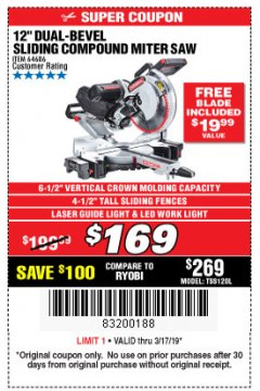 "Harbor Freight Coupon ADMIRAL 12"" DUAL-BEVEL SLIDING COMPOUND MITER SAW Lot No. 64686 Expired: 3/17/19 - $169"