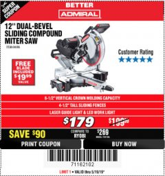 "Harbor Freight Coupon ADMIRAL 12"" DUAL-BEVEL SLIDING COMPOUND MITER SAW Lot No. 64686 Expired: 5/19/19 - $179"