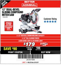 "Harbor Freight Coupon ADMIRAL 12"" DUAL-BEVEL SLIDING COMPOUND MITER SAW Lot No. 64686 Expired: 6/16/19 - $1.79"
