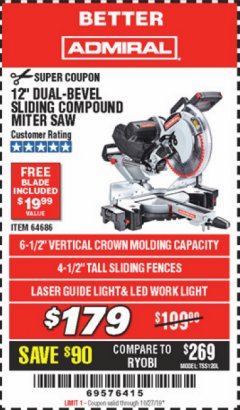 "Harbor Freight Coupon ADMIRAL 12"" DUAL-BEVEL SLIDING COMPOUND MITER SAW Lot No. 64686 Expired: 10/27/19 - $179"