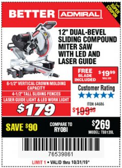 "Harbor Freight Coupon ADMIRAL 12"" DUAL-BEVEL SLIDING COMPOUND MITER SAW Lot No. 64686 Expired: 10/31/19 - $179"
