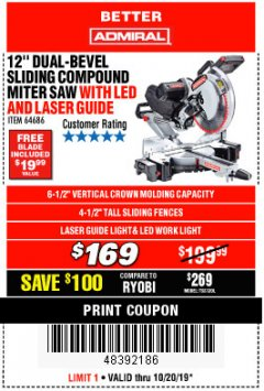 "Harbor Freight Coupon ADMIRAL 12"" DUAL-BEVEL SLIDING COMPOUND MITER SAW Lot No. 64686 Expired: 10/20/19 - $169"