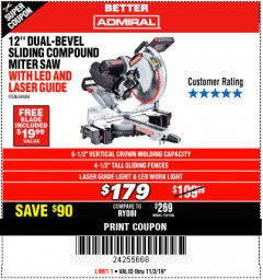 "Harbor Freight Coupon ADMIRAL 12"" DUAL-BEVEL SLIDING COMPOUND MITER SAW Lot No. 64686 Expired: 11/3/19 - $179"