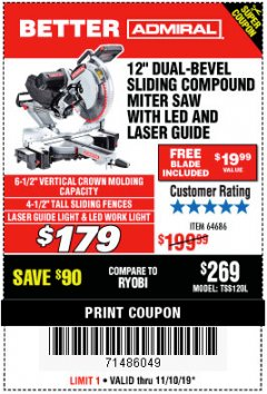 "Harbor Freight Coupon ADMIRAL 12"" DUAL-BEVEL SLIDING COMPOUND MITER SAW Lot No. 64686 Expired: 11/10/19 - $179"
