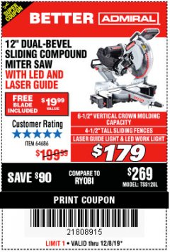 "Harbor Freight Coupon ADMIRAL 12"" DUAL-BEVEL SLIDING COMPOUND MITER SAW Lot No. 64686 Expired: 12/8/19 - $179"