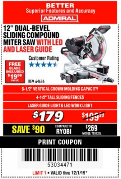 "Harbor Freight Coupon ADMIRAL 12"" DUAL-BEVEL SLIDING COMPOUND MITER SAW Lot No. 64686 Expired: 12/1/19 - $1.79"
