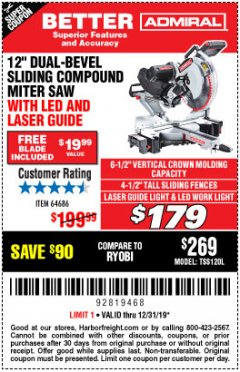 "Harbor Freight Coupon ADMIRAL 12"" DUAL-BEVEL SLIDING COMPOUND MITER SAW Lot No. 64686 Expired: 12/31/19 - $179"