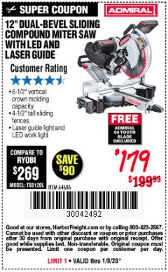 "Harbor Freight Coupon ADMIRAL 12"" DUAL-BEVEL SLIDING COMPOUND MITER SAW Lot No. 64686 Expired: 1/8/20 - $1.79"