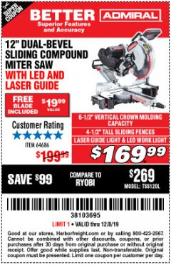"Harbor Freight Coupon ADMIRAL 12"" DUAL-BEVEL SLIDING COMPOUND MITER SAW Lot No. 64686 Expired: 12/8/19 - $169.99"
