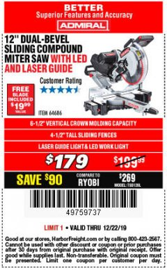"Harbor Freight Coupon ADMIRAL 12"" DUAL-BEVEL SLIDING COMPOUND MITER SAW Lot No. 64686 Expired: 12/22/19 - $179"
