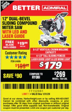 "Harbor Freight Coupon ADMIRAL 12"" DUAL-BEVEL SLIDING COMPOUND MITER SAW Lot No. 64686 Expired: 1/31/20 - $1.79"