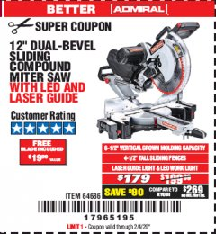 "Harbor Freight Coupon ADMIRAL 12"" DUAL-BEVEL SLIDING COMPOUND MITER SAW Lot No. 64686 Expired: 2/4/20 - $179"