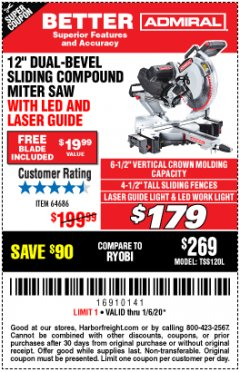 "Harbor Freight Coupon ADMIRAL 12"" DUAL-BEVEL SLIDING COMPOUND MITER SAW Lot No. 64686 Expired: 1/6/20 - $179"