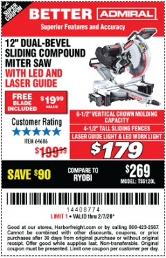"Harbor Freight Coupon ADMIRAL 12"" DUAL-BEVEL SLIDING COMPOUND MITER SAW Lot No. 64686 Expired: 2/7/20 - $179"